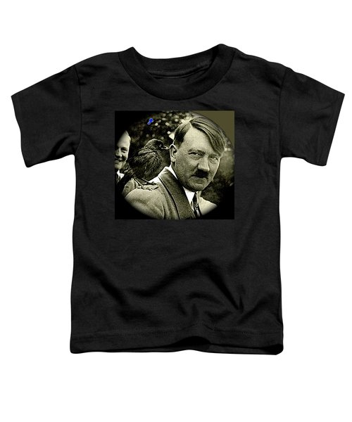 Adolf Hitler And A Feathered Friend C.1941-2008 Toddler T-Shirt