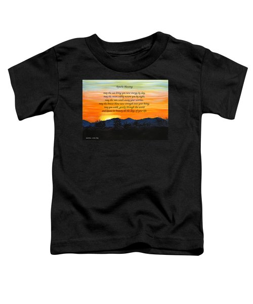 Apache Blessing-sunrise Toddler T-Shirt