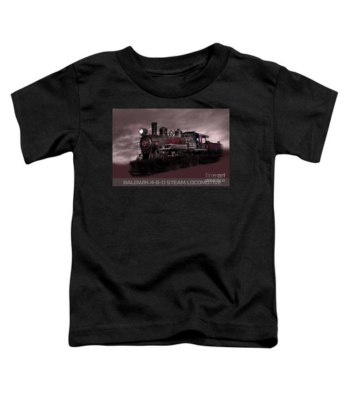 Baldwin 4-6-0 Steam Locomotive Toddler T-Shirt