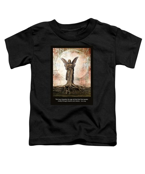 Dreams And Visions Toddler T-Shirt