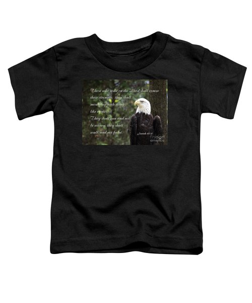 Eagle Scripture Isaiah Toddler T-Shirt