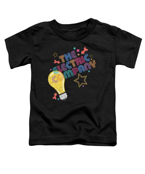 Electric Company - Electric Light Toddler T-Shirt
