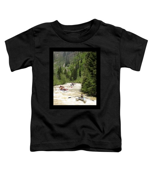 White Water Rafting On The Animas Toddler T-Shirt