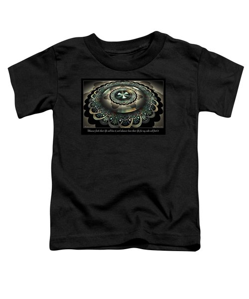 For My Sake Toddler T-Shirt