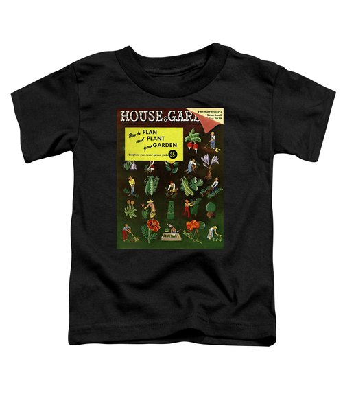 House And Garden How To Plan And Plant Toddler T-Shirt