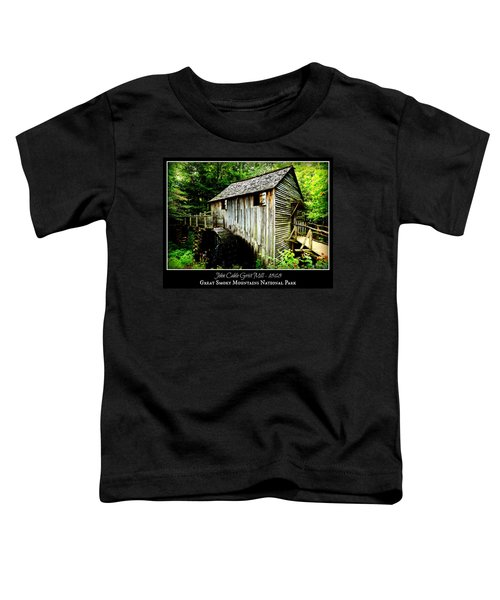 John Cable Grist Mill - Poster Toddler T-Shirt