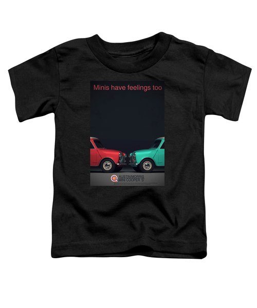 Minis Have Feelings Too Toddler T-Shirt