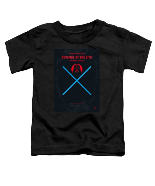 No225 My Star Wars Episode IIi Revenge Of The Sith Minimal Movie Poster Toddler T-Shirt