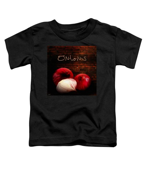 Onions II Toddler T-Shirt