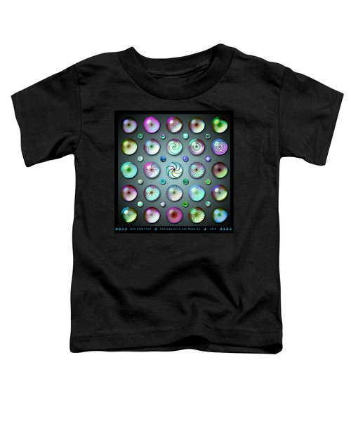 Paperweights And Marbles Toddler T-Shirt