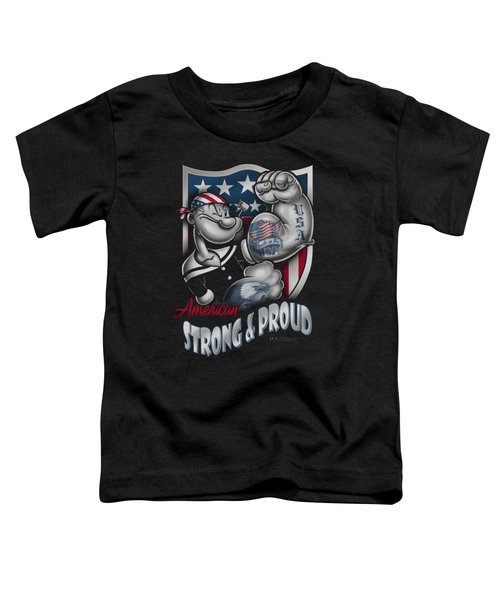 Popeye - Strong And Proud Toddler T-Shirt