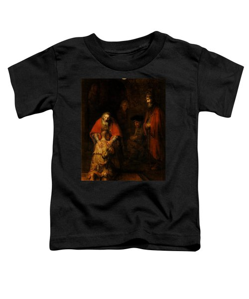 Return Of The Prodigal Son  Toddler T-Shirt