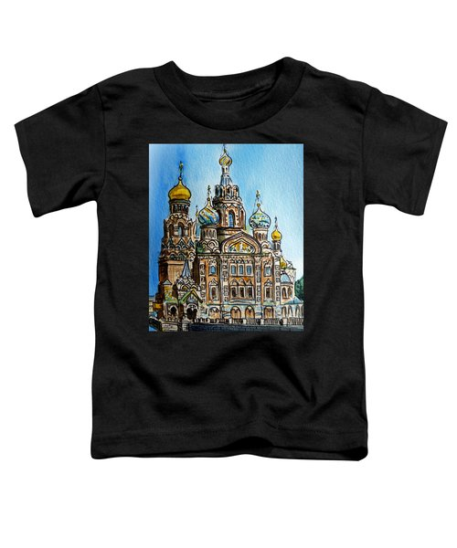 Saint Petersburg Russia The Church Of Our Savior On The Spilled Blood Toddler T-Shirt