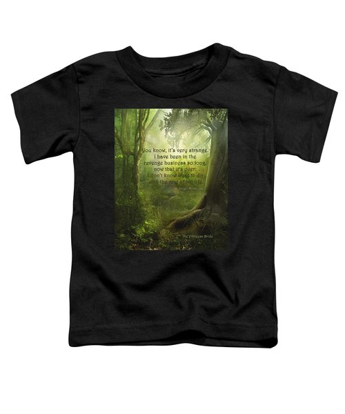 The Princess Bride - Revenge Business Toddler T-Shirt