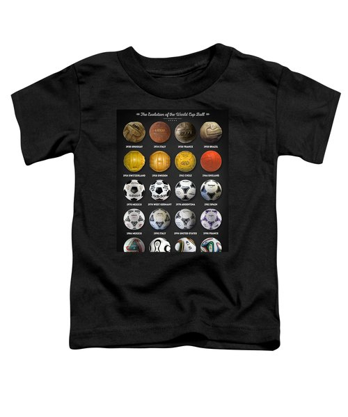 The World Cup Balls Toddler T-Shirt by Taylan Apukovska