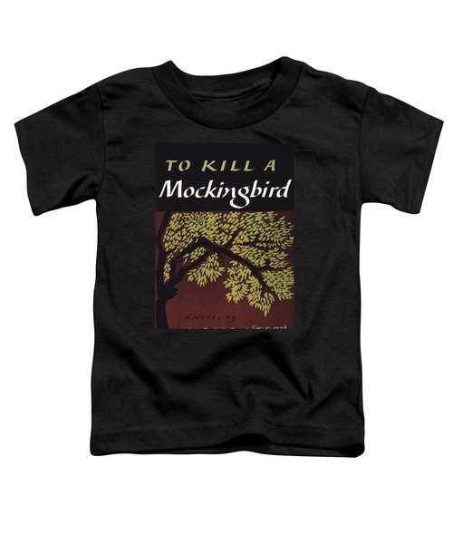 To Kill A Mockingbird, 1960 Toddler T-Shirt