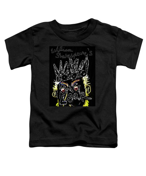 William Shakespeare's King Lear Poster Toddler T-Shirt