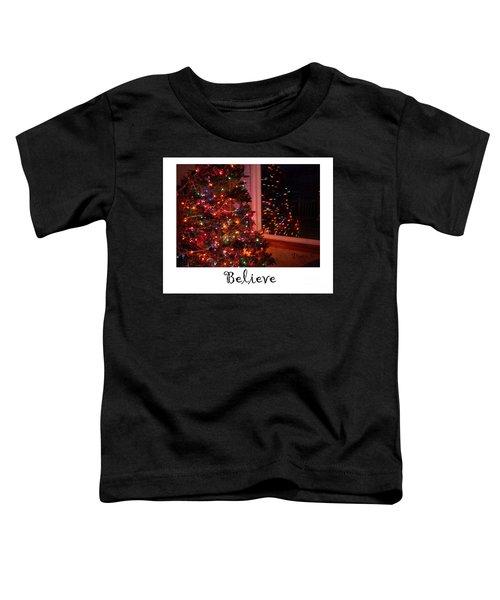 Believe Toddler T-Shirt