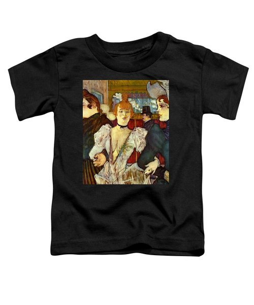 La Goulue Arriving At The Moulin Rouge With Two Women Toddler T-Shirt