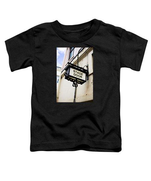 Stage Door Sign Toddler T-Shirt
