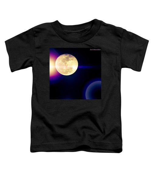 Wouldn't It Be Great If The #moon And Toddler T-Shirt