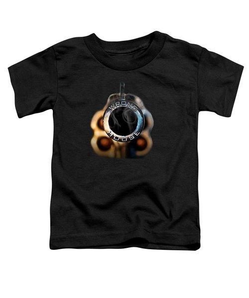 Wrong  House Toddler T-Shirt