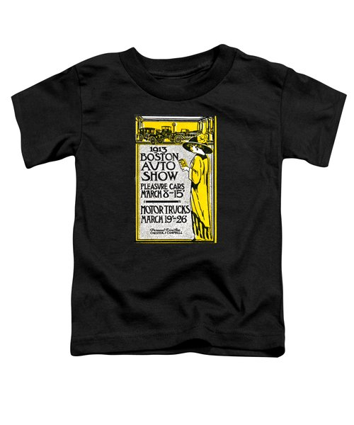 1913 Boston Automotive Show Toddler T-Shirt