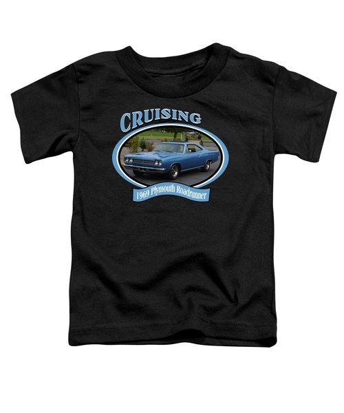 1969 Plymouth Roadrunner Green Toddler T-Shirt
