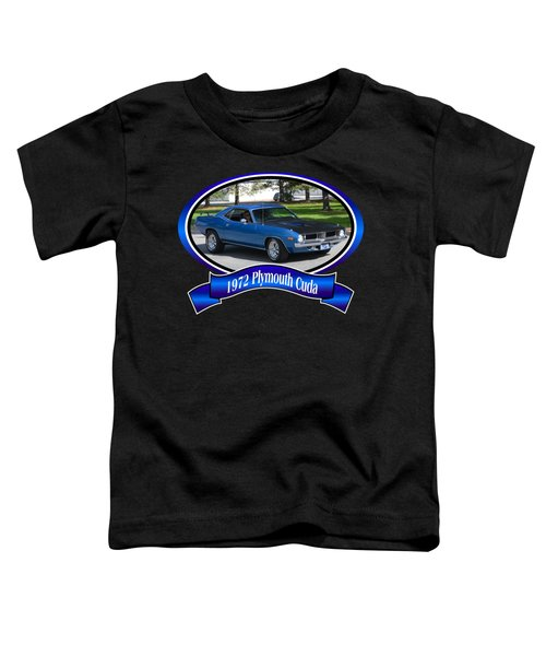 1972 Plymouth Cuda Roen Toddler T-Shirt