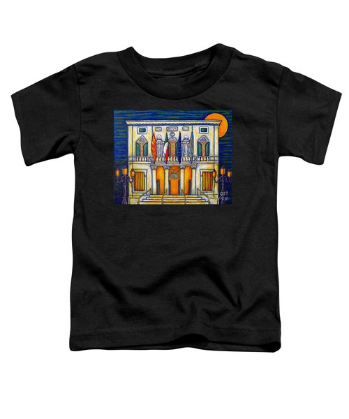 A Night At The Fenice Toddler T-Shirt