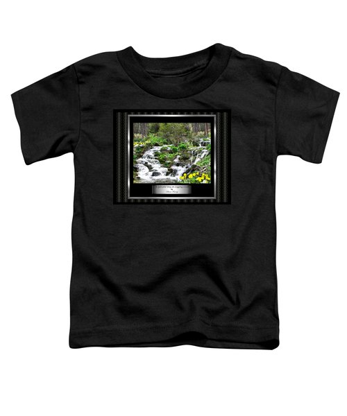 Toddler T-Shirt featuring the photograph A Splendid Day On Logging Creek by Susan Kinney