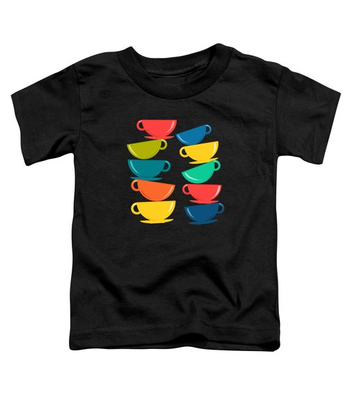 A Teetering Tower Of Colorful Tea Cups Toddler T-Shirt