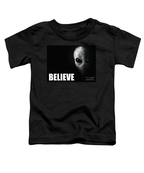 Alien Grey - Believe Toddler T-Shirt