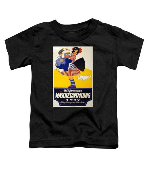 Allgemeine Waschesammlung 1917 - Vintage Clothing Advertising Poster Toddler T-Shirt