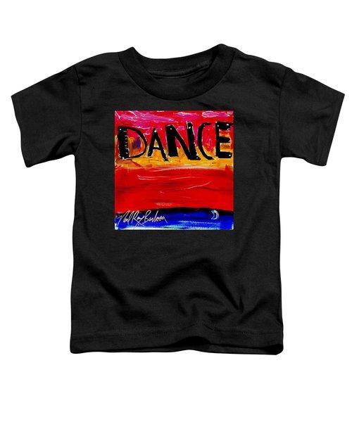 Allways Dance Toddler T-Shirt