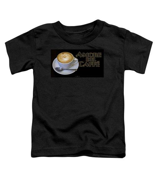 Amore Del Caffe Poster Toddler T-Shirt