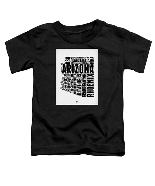 Arizona Word Cloud Map 2 Toddler T-Shirt by Naxart Studio