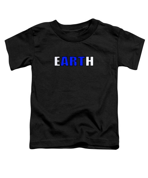 Art In Earth Toddler T-Shirt