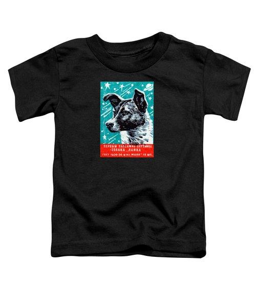 1957 Laika The Space Dog Toddler T-Shirt