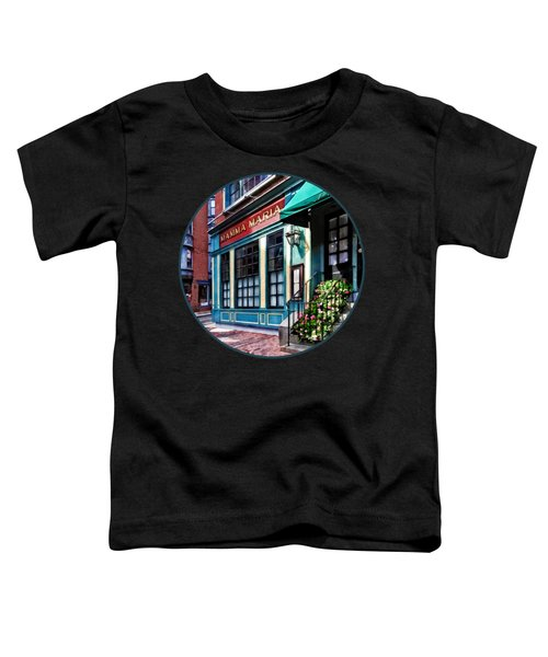 Boston Ma - North End Restaurant Toddler T-Shirt