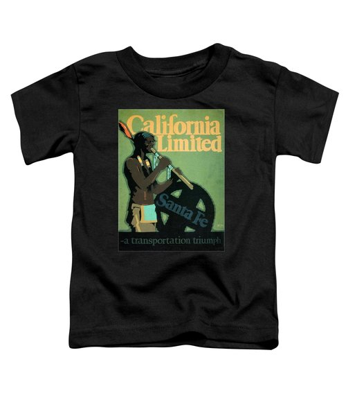 California Limited - Santa Fe - Retro Travel Poster - Vintage Poster Toddler T-Shirt