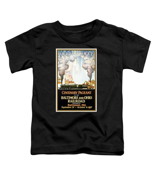 Centenary Pageant Of The Baltimore - Steam Engine - Retro Travel Poster - Vintage Poster Toddler T-Shirt