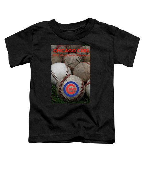 Chicago Cubs World Series Poster Toddler T-Shirt