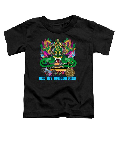 Dee Jay  Dragon 7  King All Products Toddler T-Shirt by Bill Campitelle