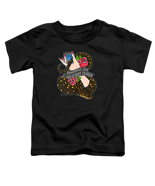 Dioamond Pythons Are A Girl's Best Friend  Toddler T-Shirt