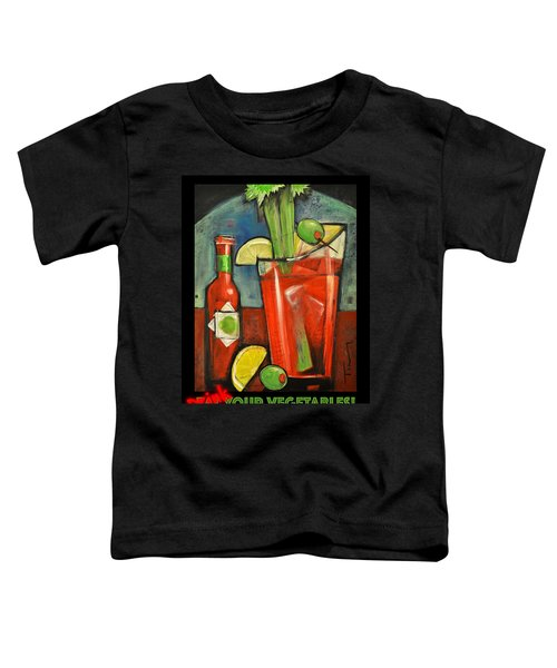 Drink Your Vegetables Poster Toddler T-Shirt by Tim Nyberg