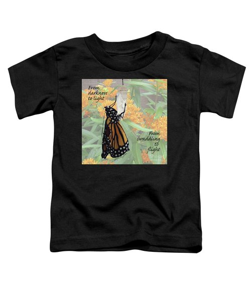From Darkness To Light Toddler T-Shirt