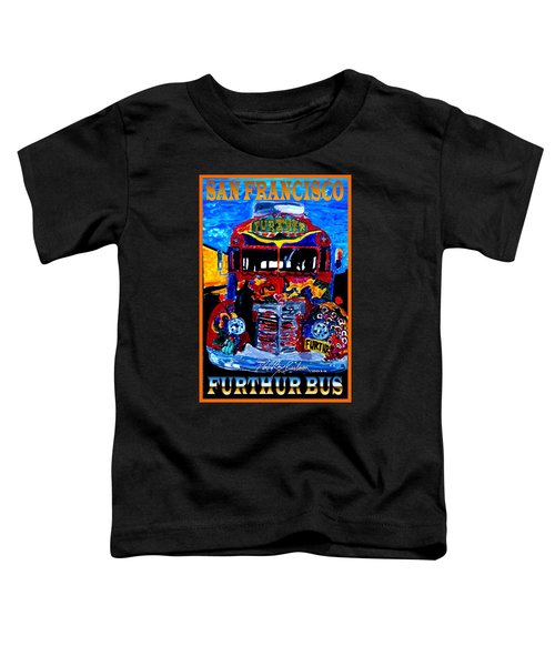 50th Anniversary Further Bus Tour Toddler T-Shirt
