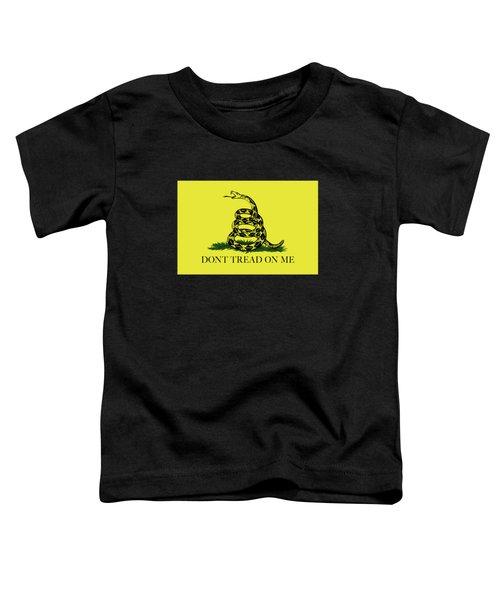 Gadsden Dont Tread On Me Flag Authentic Version Toddler T-Shirt