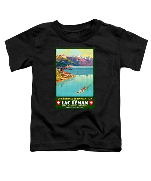 Geneva Lake, Switzerland, Vintage Travel Poster Toddler T-Shirt
